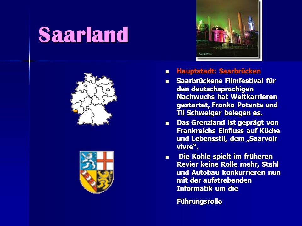 Saarland Hauptstadt: Saarbrücken