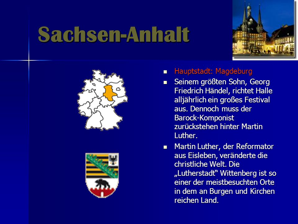 Sachsen-Anhalt Hauptstadt: Magdeburg