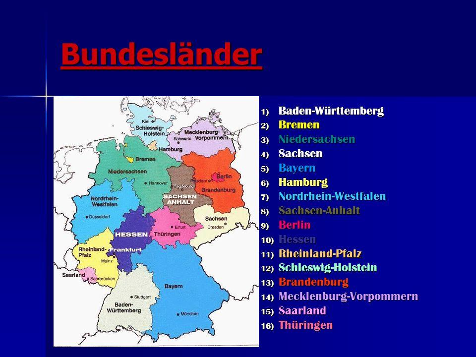 Bundesländer Baden-Württemberg Bremen Niedersachsen Sachsen Bayern