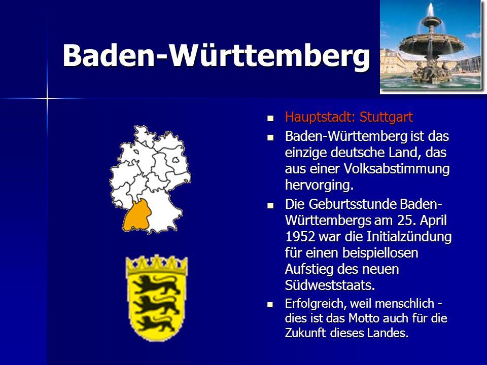 Baden-Württemberg Hauptstadt: Stuttgart
