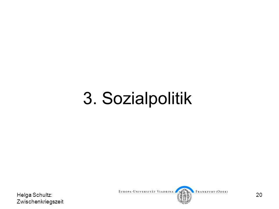 3. Sozialpolitik Helga Schultz: Zwischenkriegszeit