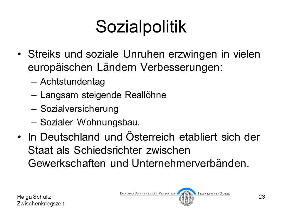 Sozialpolitik Streiks und soziale Unruhen erzwingen in vielen europäischen Ländern Verbesserungen: Achtstundentag.