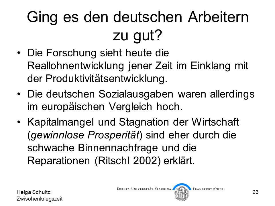 Ging es den deutschen Arbeitern zu gut