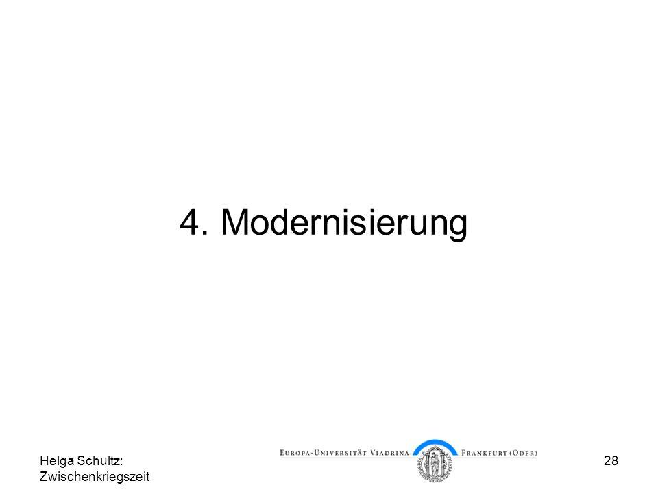 4. Modernisierung Helga Schultz: Zwischenkriegszeit