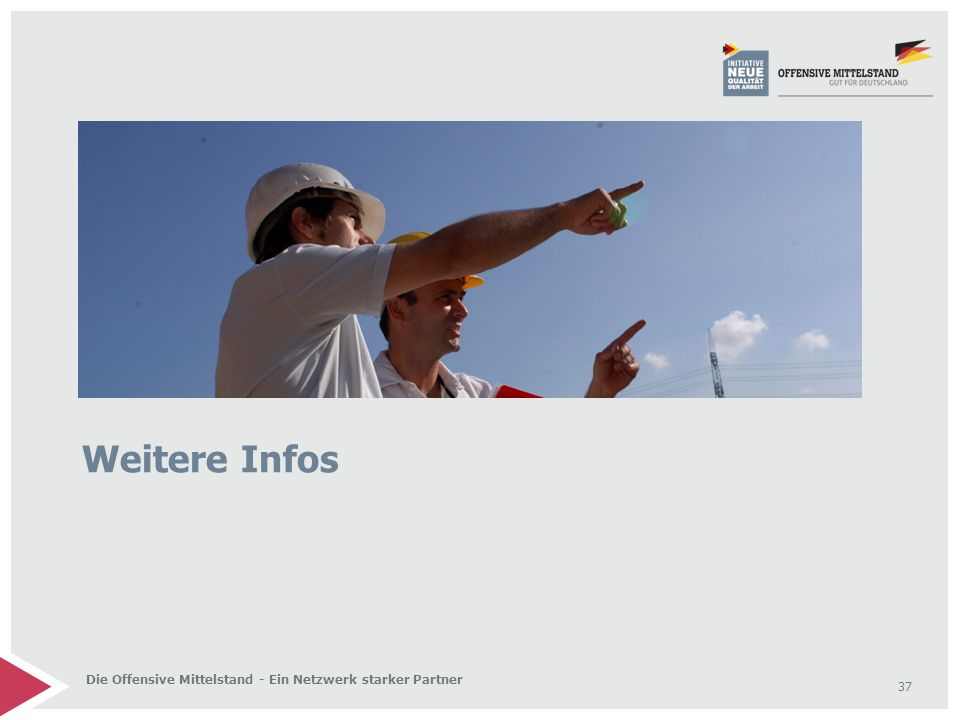 Weitere Infos Die Offensive Mittelstand - Ein Netzwerk starker Partner