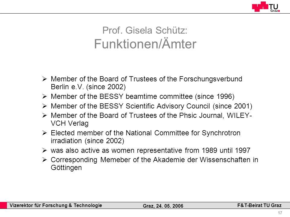 Prof. Gisela Schütz: Funktionen/Ämter