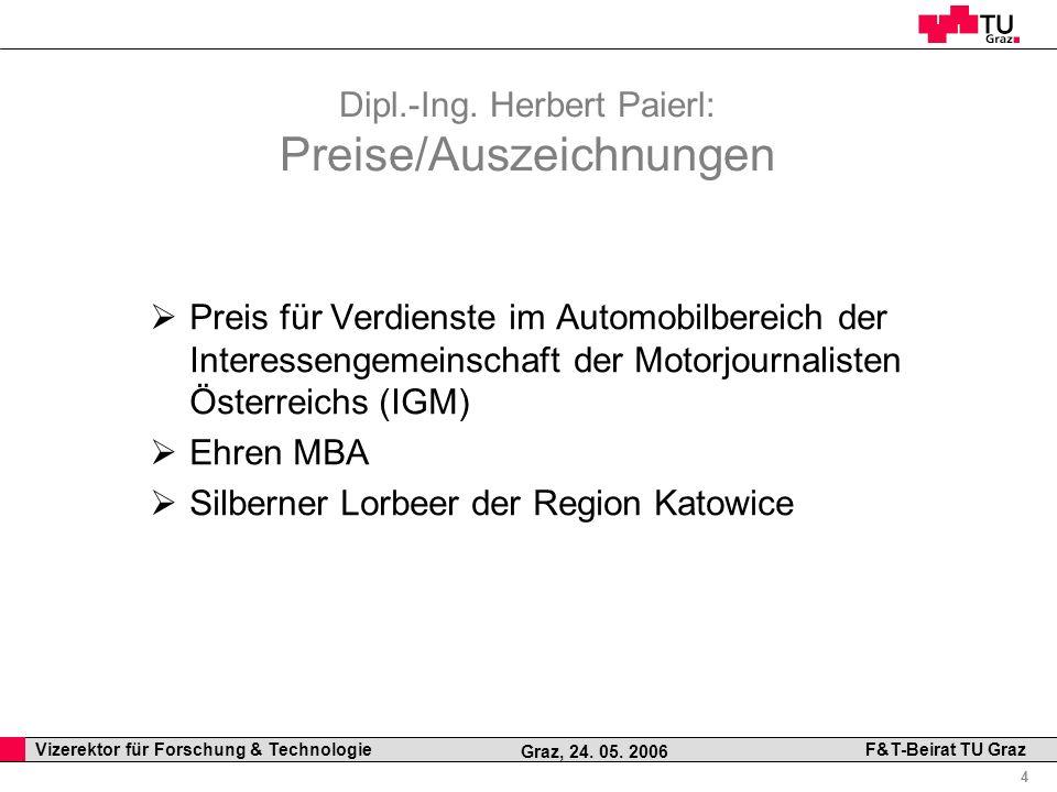 Dipl.-Ing. Herbert Paierl: Preise/Auszeichnungen