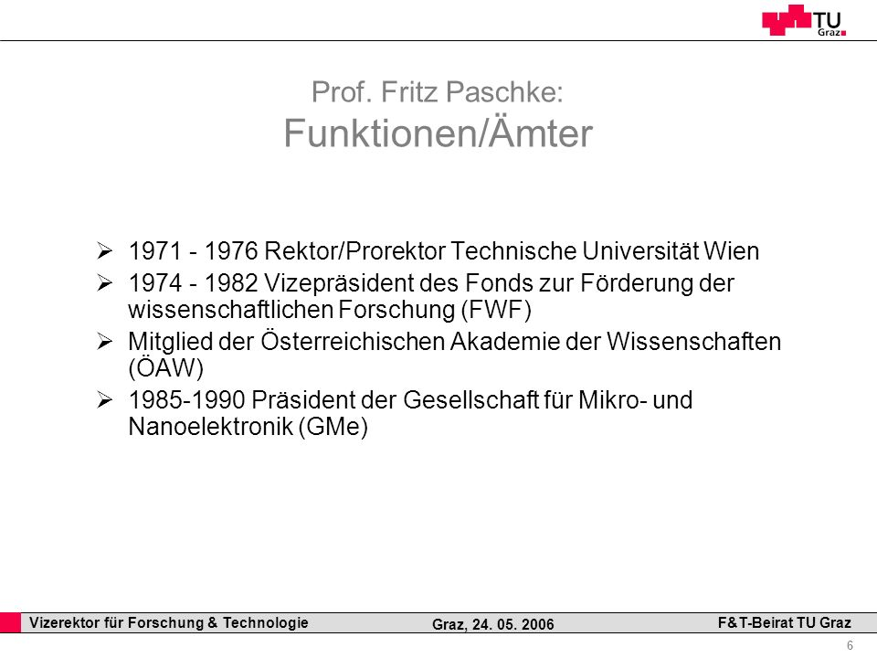 Prof. Fritz Paschke: Funktionen/Ämter