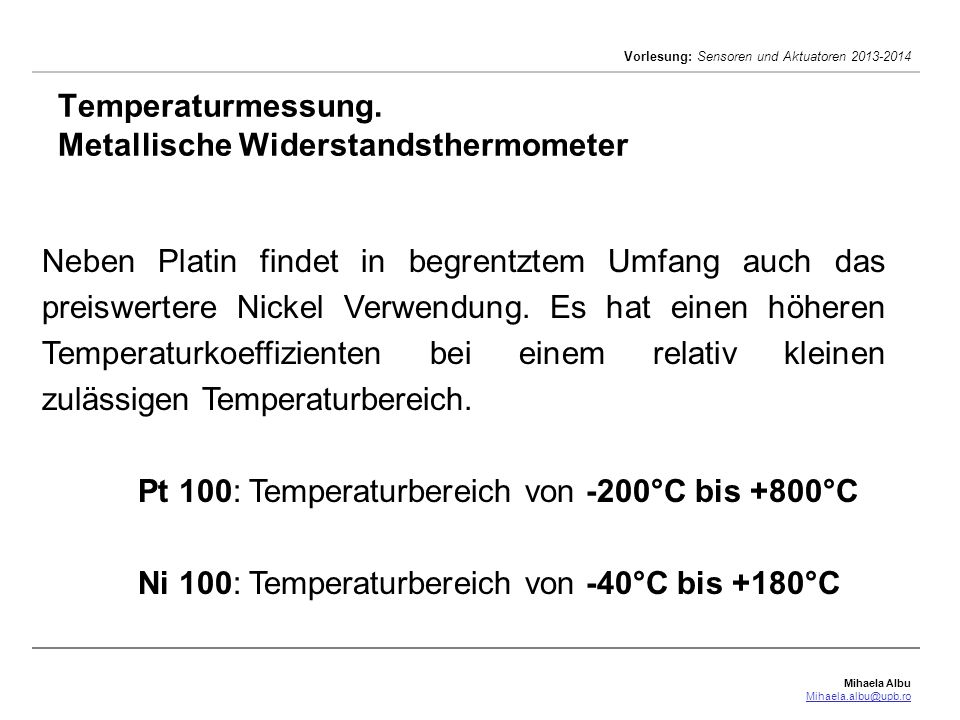 Temperaturmessung. Metallische Widerstandsthermometer