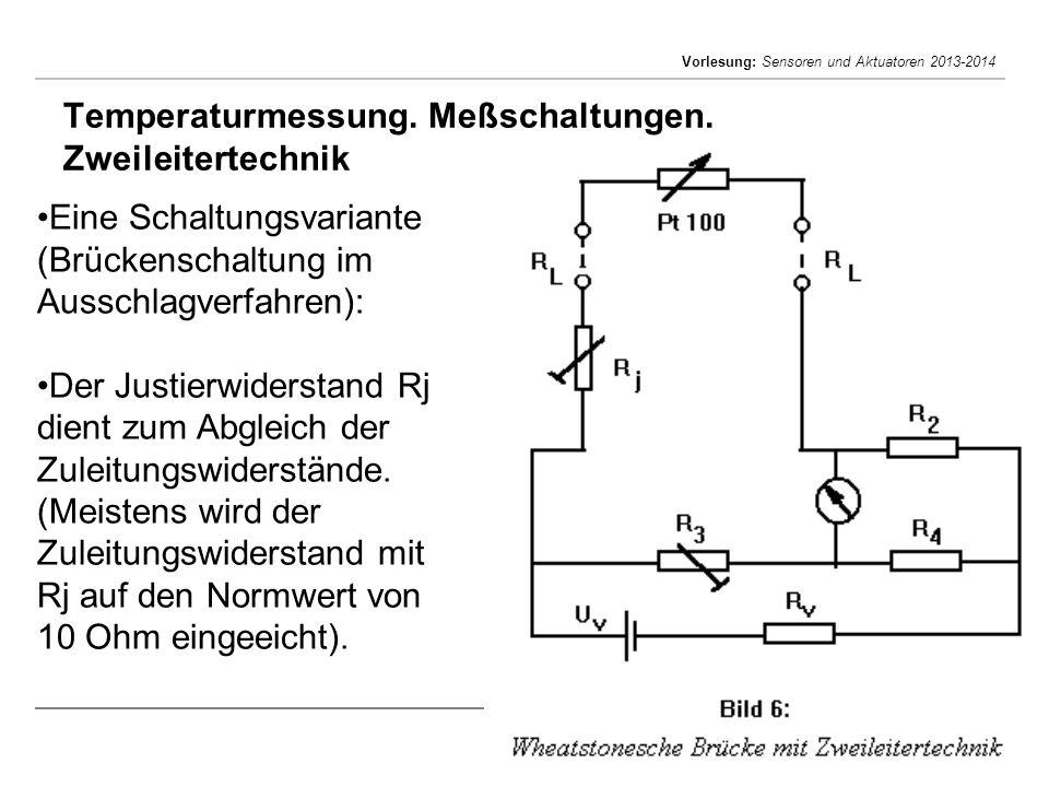 Temperaturmessung. Meßschaltungen. Zweileitertechnik
