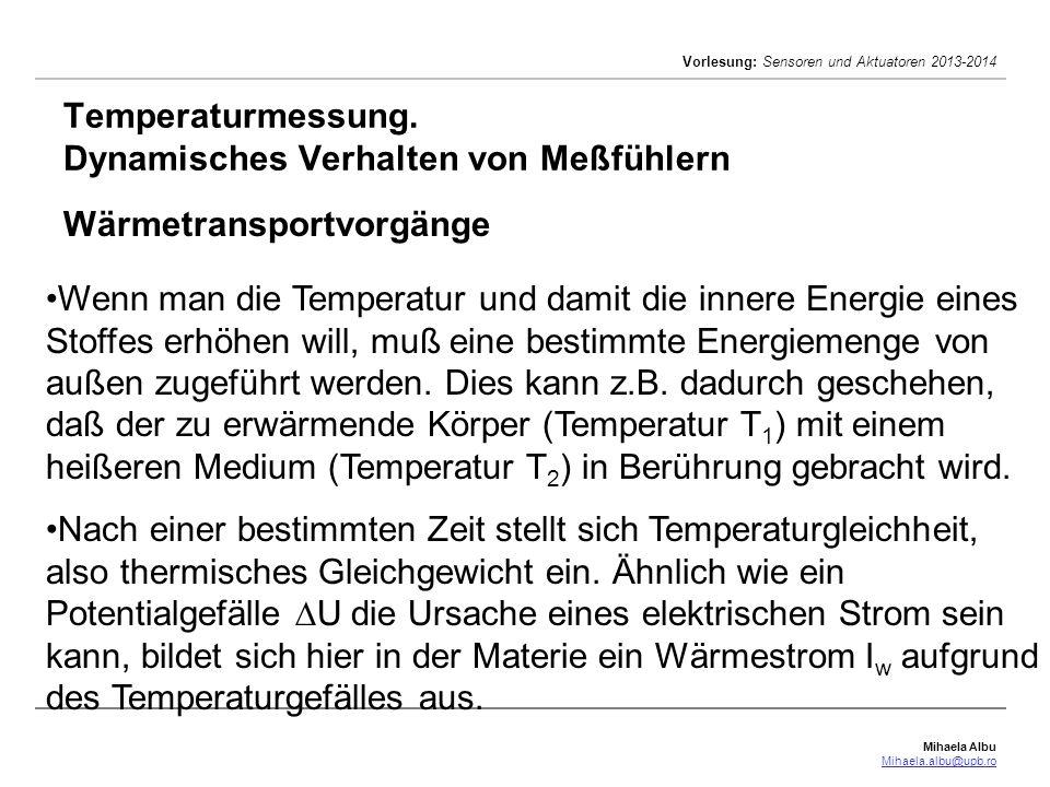 Temperaturmessung. Dynamisches Verhalten von Meßfühlern