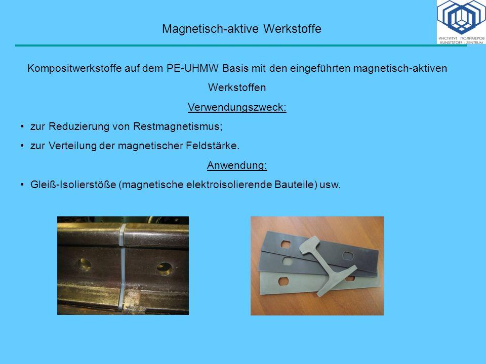 Magnetisch-aktive Werkstoffe