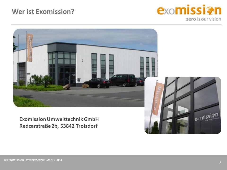 Wer ist Exomission Exomission Umwelttechnik GmbH Redcarstraße 2b, 53842 Troisdorf