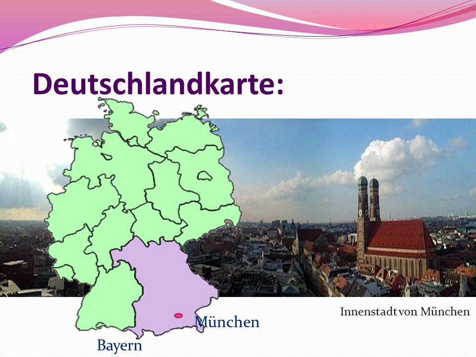 Deutschlandkarte: Innenstadt von München München Bayern