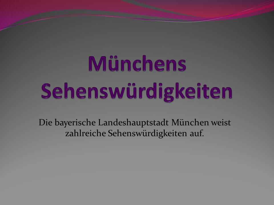 Münchens Sehenswürdigkeiten