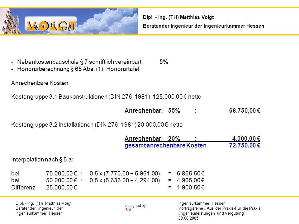 Nebenkostenpauschale § 7 schriftlich vereinbart: 5%