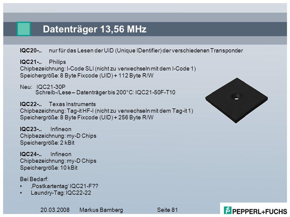 Datenträger 13,56 MHz IQC20-.. nur für das Lesen der UID (Unique IDentifier) der verschiedenen Transponder.