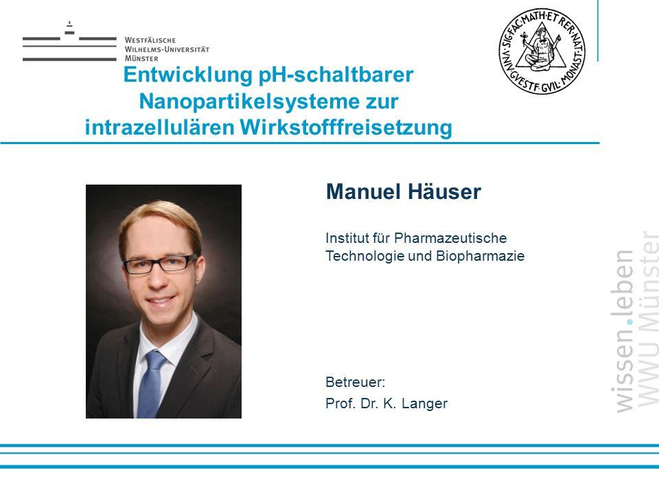 Entwicklung pH-schaltbarer Nanopartikelsysteme zur intrazellulären Wirkstofffreisetzung