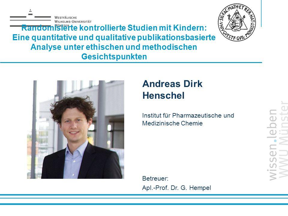 Randomisierte kontrollierte Studien mit Kindern: Eine quantitative und qualitative publikationsbasierte Analyse unter ethischen und methodischen Gesichtspunkten