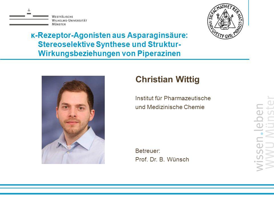 κ-Rezeptor-Agonisten aus Asparaginsäure: Stereoselektive Synthese und Struktur- Wirkungsbeziehungen von Piperazinen