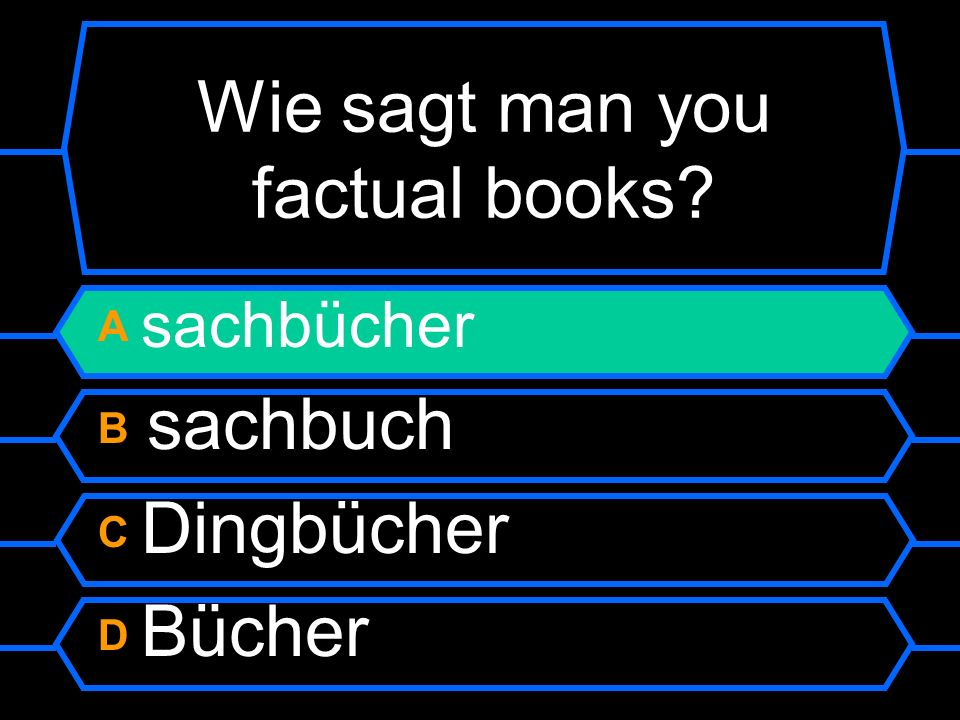Wie sagt man you factual books