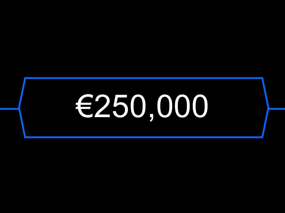 €250,000