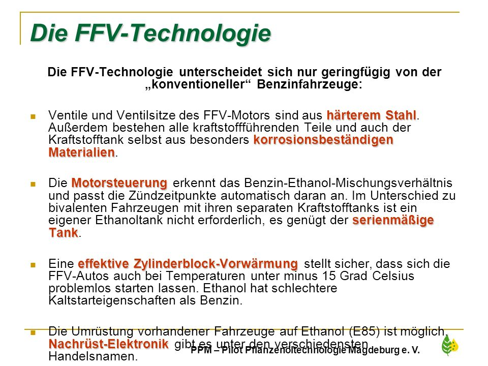 """Die FFV-Technologie Die FFV-Technologie unterscheidet sich nur geringfügig von der """"konventioneller Benzinfahrzeuge:"""
