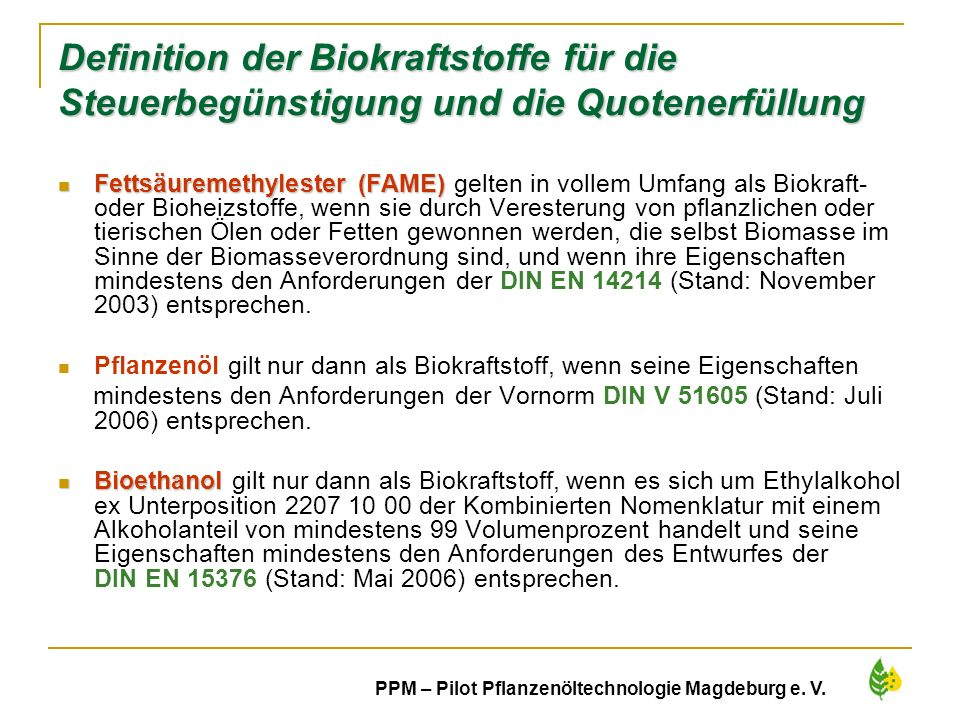 Definition der Biokraftstoffe für die Steuerbegünstigung und die Quotenerfüllung