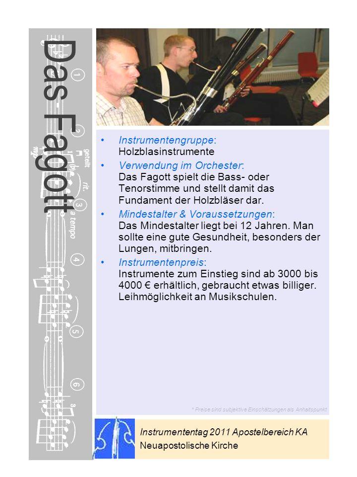 Das Fagott Instrumentengruppe: Holzblasinstrumente