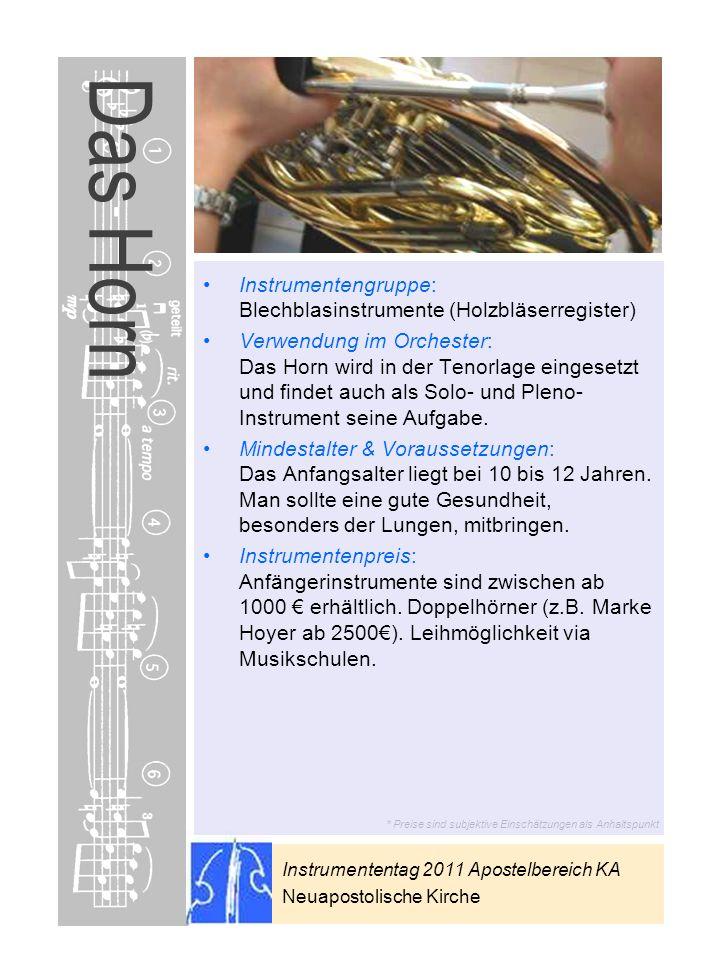 Das Horn Instrumentengruppe: Blechblasinstrumente (Holzbläserregister)