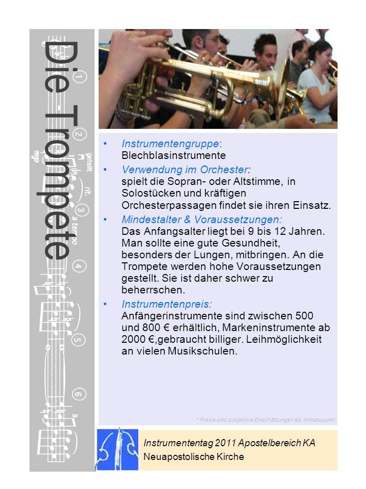 Die Trompete Instrumentengruppe: Blechblasinstrumente