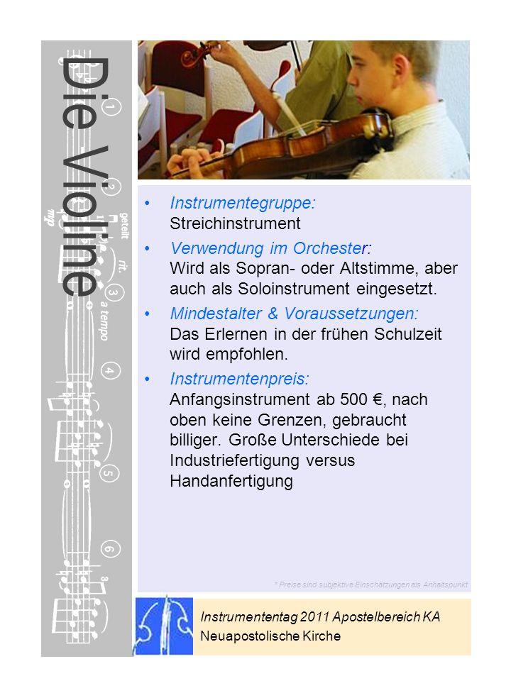 Die Violine Instrumentegruppe: Streichinstrument