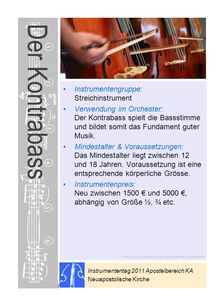 Der Kontrabass Instrumentengruppe: Streichinstrument