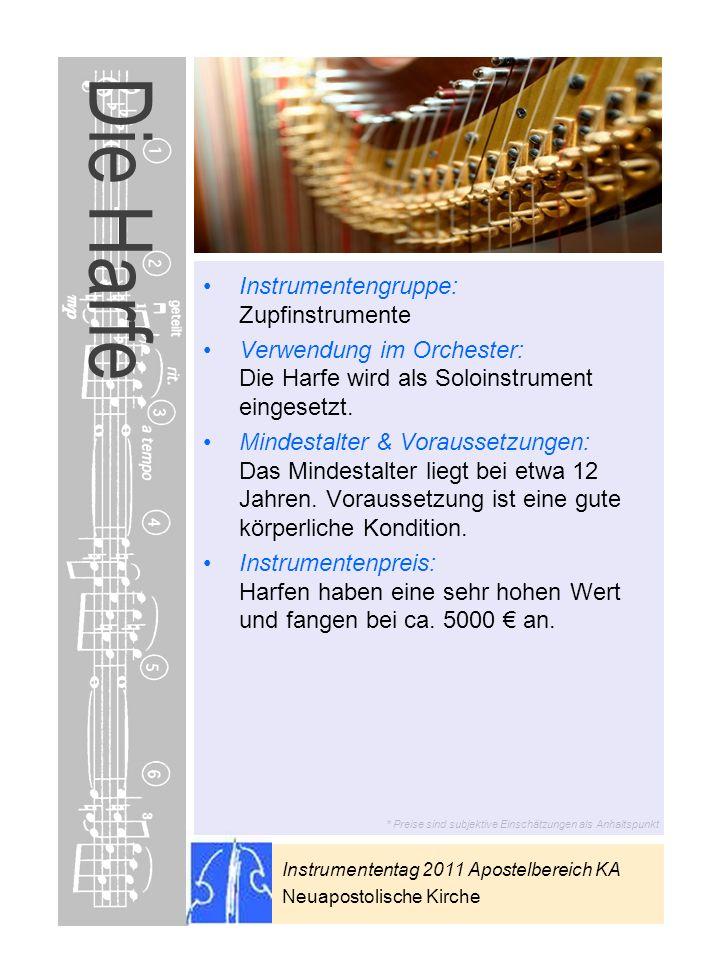 Die Harfe Instrumentengruppe: Zupfinstrumente