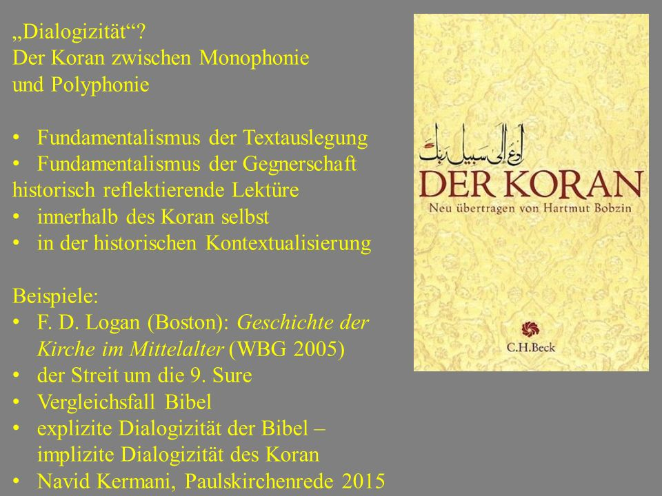 """""""Dialogizität Der Koran zwischen Monophonie. und Polyphonie. Fundamentalismus der Textauslegung."""