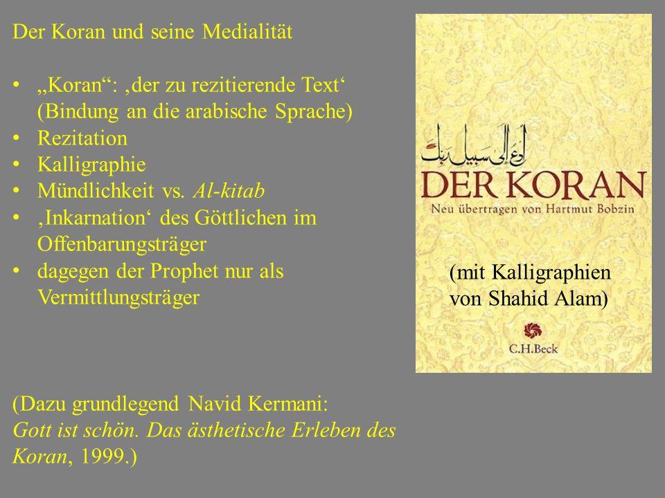 Der Koran und seine Medialität