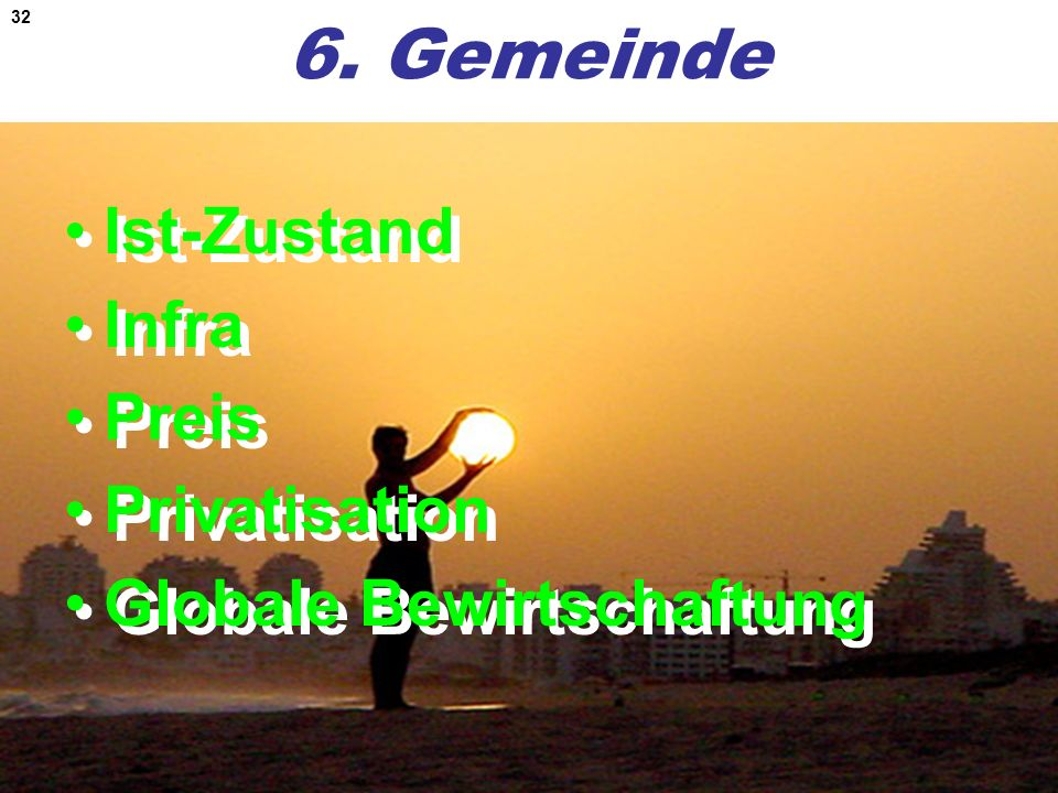 6. Gemeinde Ist-Zustand Infra Preis Privatisation