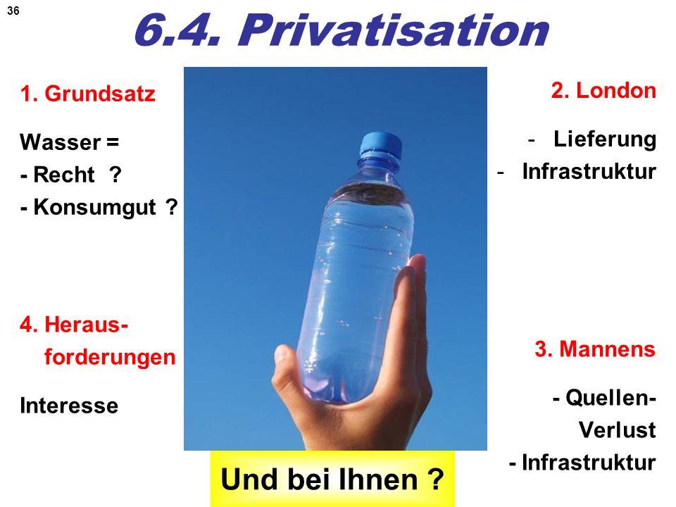 6.4. Privatisation Und bei Ihnen 2. London