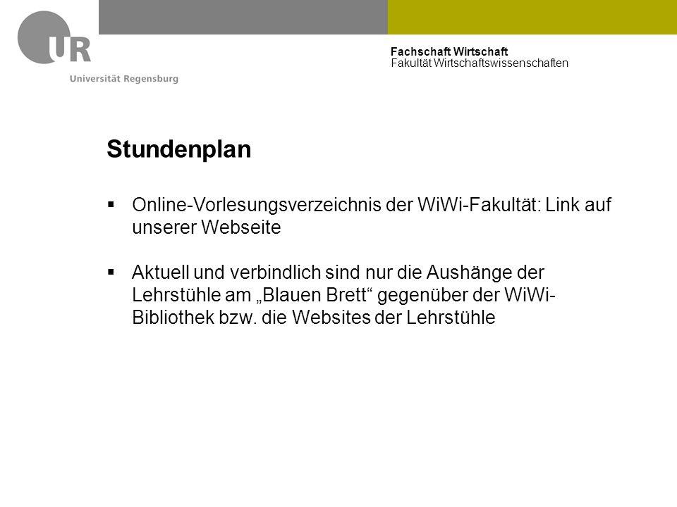 Stundenplan Online-Vorlesungsverzeichnis der WiWi-Fakultät: Link auf unserer Webseite.