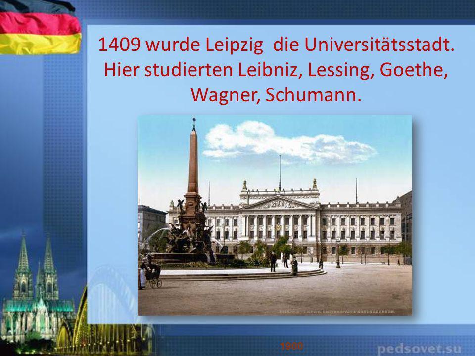 1409 wurde Leipzig die Universitätsstadt