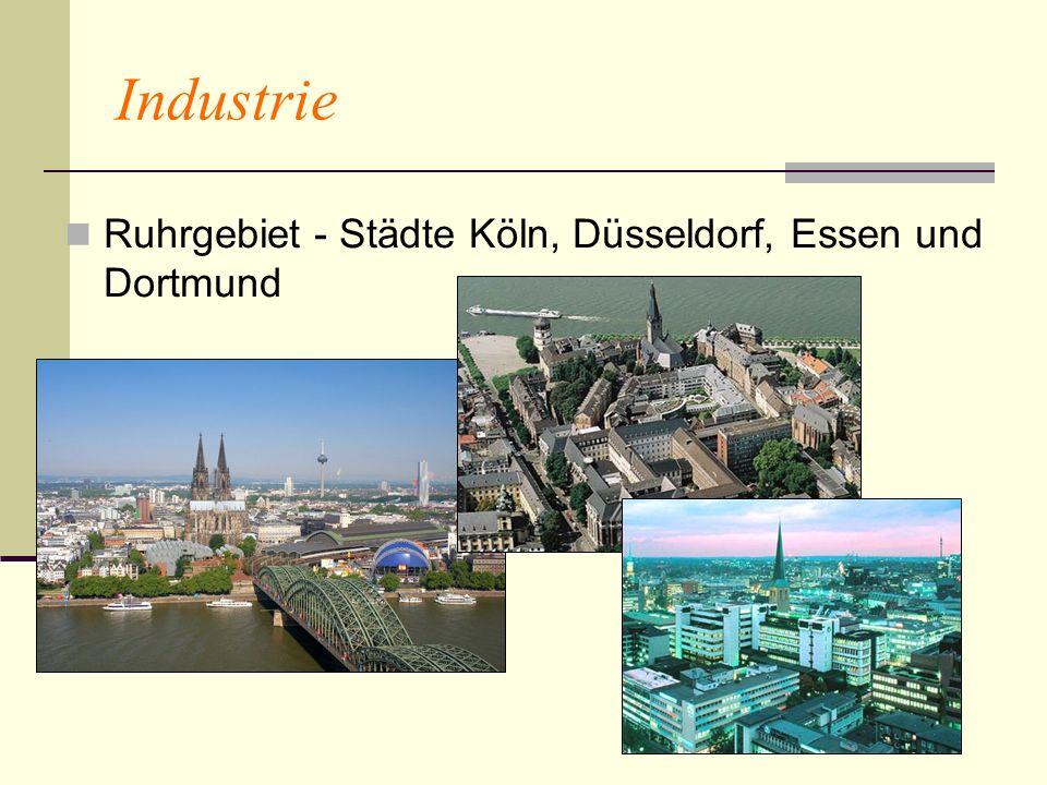Industrie Ruhrgebiet - Städte Köln, Düsseldorf, Essen und Dortmund