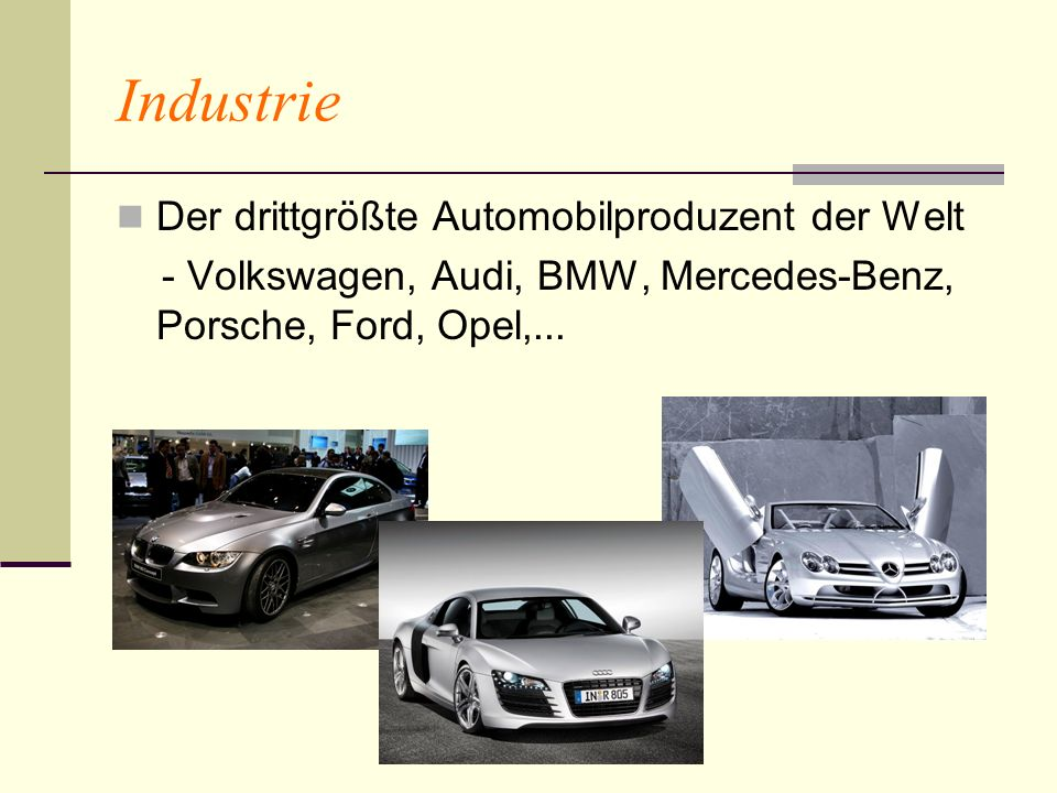 Industrie Der drittgrößte Automobilproduzent der Welt