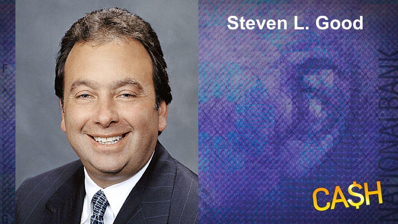 Steven L. Good Steven L. Good