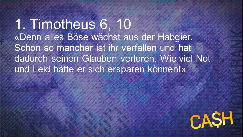 Timotheus 6, 10 1. Timotheus 6, 10.