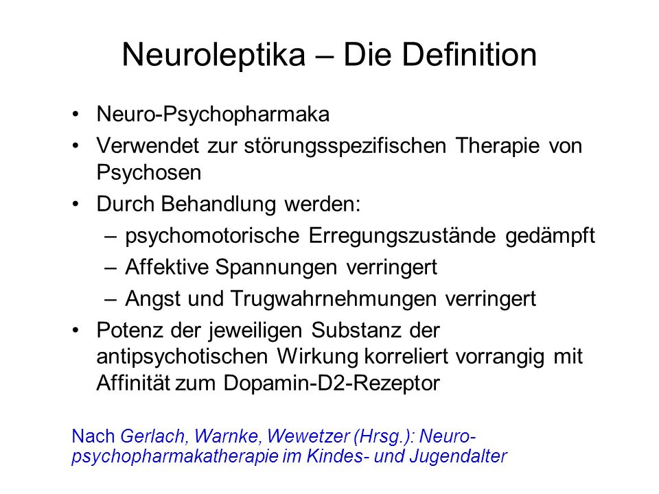 Neuroleptika – Die Definition