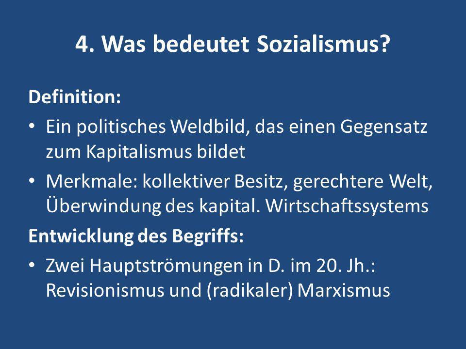 4. Was bedeutet Sozialismus
