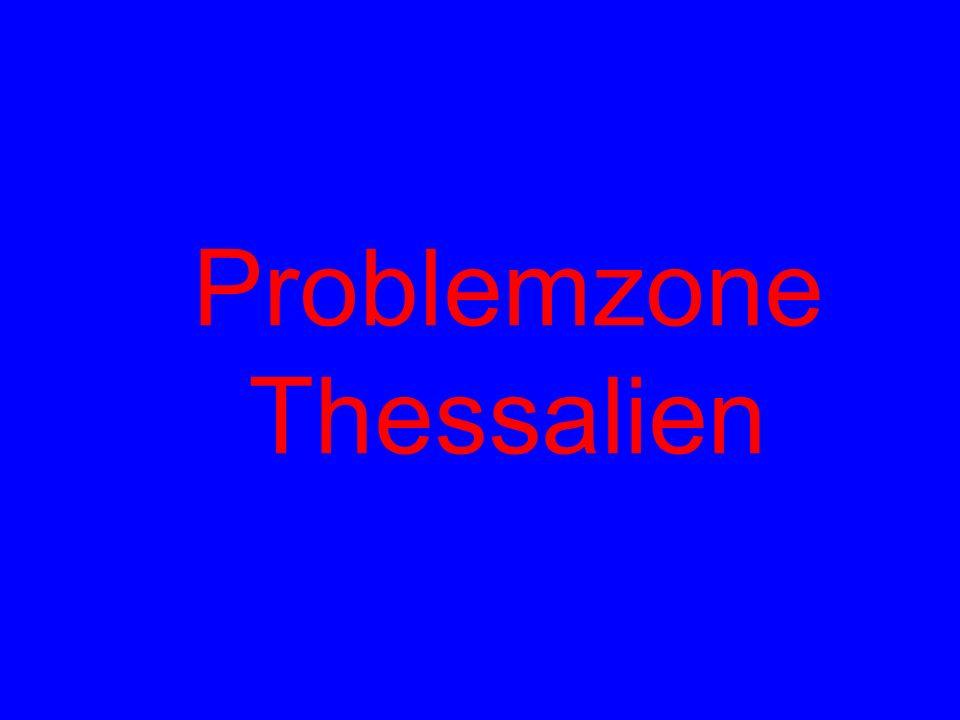 Problemzone Thessalien