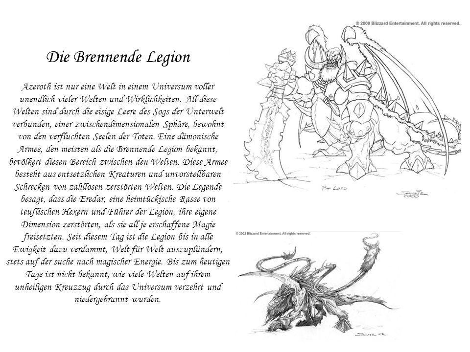 Die Brennende Legion Azeroth ist nur eine Welt in einem Universum voller unendlich vieler Welten und Wirklichkeiten.