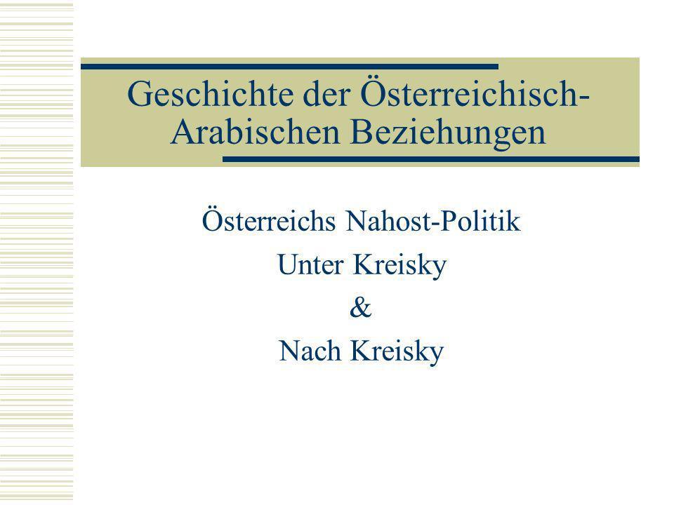 Geschichte der Österreichisch-Arabischen Beziehungen