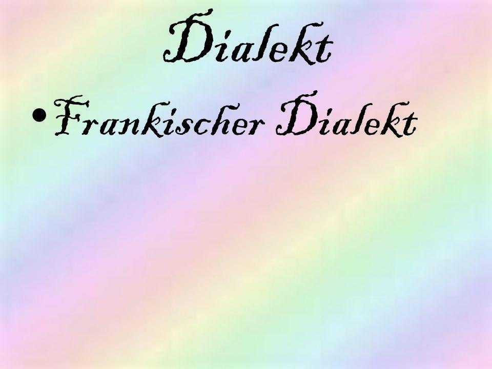 Dialekt Frankischer Dialekt
